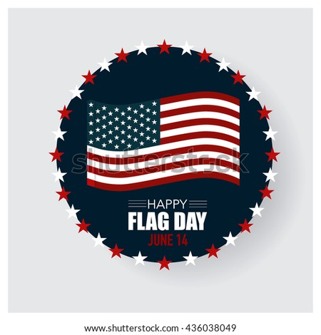 Happy Flag Day background template - stock vector