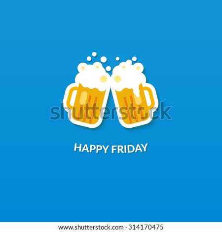 Happy friday card with two clang glasses of beer at blue background. Flat vector illustration. - stock vector