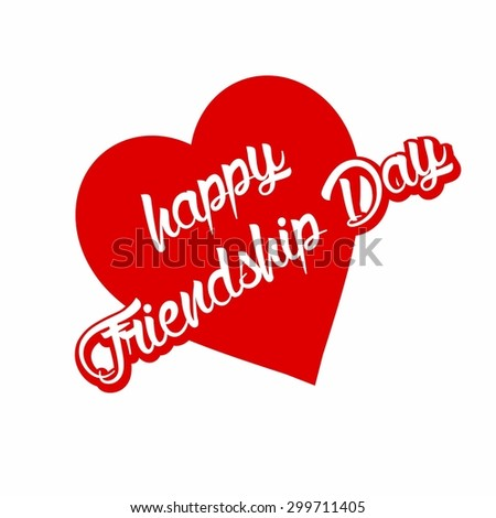 Happy Friendshiop Day Love Heart - Elegant beautiful card design for friendship day. vector illustration - stock vector