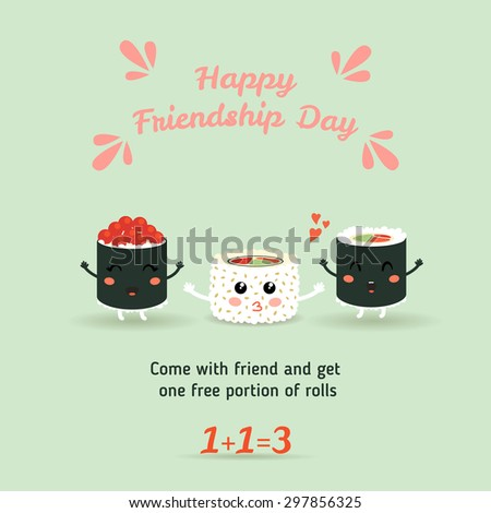 Happy Friendship Day. Vector illustration of a cute cartoon rolls, sushi. Japanese food. The brochure, flyer, poster discount. Eps 10 - stock vector