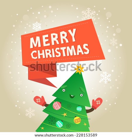 Happy funny christmas tree character with mittens and boots, ribbon with Merry Christmas wishes. Vector colorful illustration in flat design style on light background - stock vector