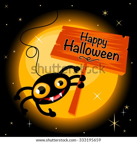 Happy Halloween background with cute spider holding a board - stock vector