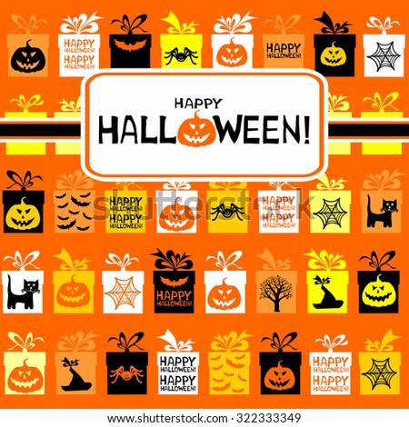 Happy Halloween! Greeting card. Celebration background with gift boxes and place for your text. Vector Illustration  - stock vector