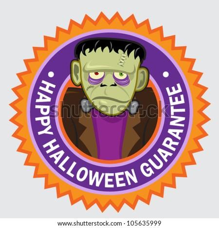 Happy Halloween Guarantee Frankenstein seal / stciker - stock vector