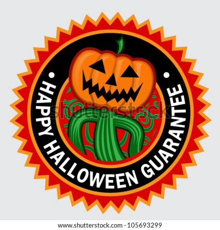Happy Halloween Guarantee Pumpkin Seal / Sticker - stock vector