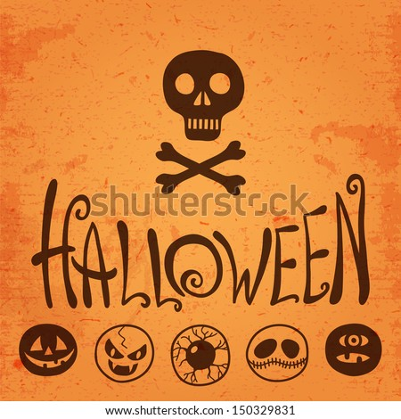 Happy Halloween. Halloween smiles, lettering and a skull and crossbones. Vector illustration. - stock vector