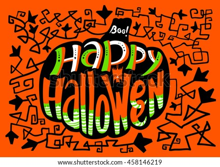 Happy Halloween lettering composition in pumpkin silhouette. Floral greeting card with holiday objects and pattern with leaves and curves. Design element for poster and backgrounds with bat
