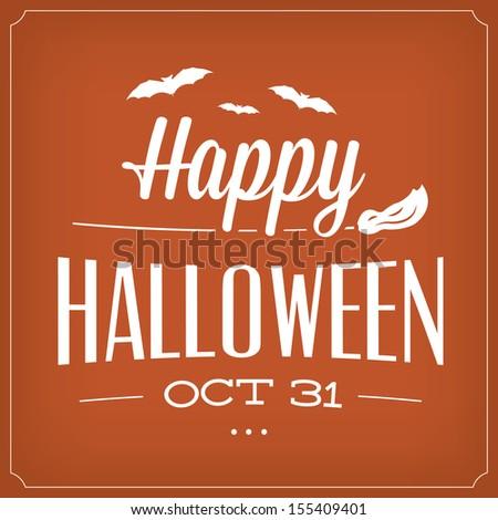 Happy Halloween October 31th / Typographic Template - stock vector