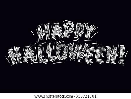 Happy Halloween on black background - stock vector