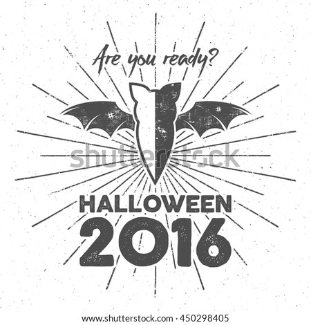 Happy Halloween 2016 Poster. Are you ready lettering and halloween holiday symbols - bat, pumpkin, hand, witch hat, spider web and other. Retro banner, party flyer design. Vector illustration. - stock vector