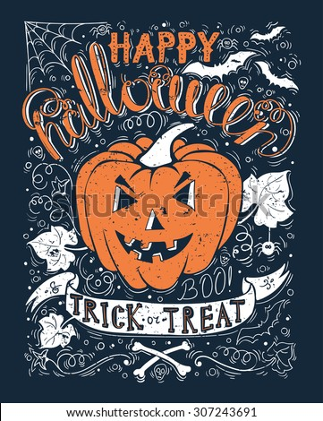 Happy Halloween Poster. Hand drawn creative typography poster or card. Typographical Background With Pumpkin. Vector illustration. - stock vector