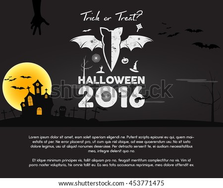 Happy Halloween 2016 Poster. Trick or treat letters and halloween holiday symbols - bat, pumpkin, hand, witch hat, spider web and other. Retro banner, party flyer design. Vector illustration. - stock vector