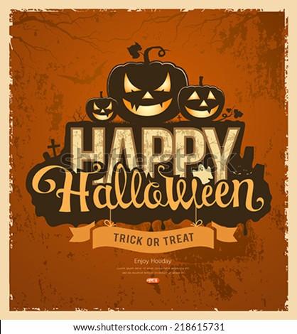 Happy Halloween pumpkin message design vintage grunge background, vector illustrations - stock vector
