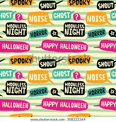 Happy Halloween. Seamless pattern with speech bubbles.  - stock vector