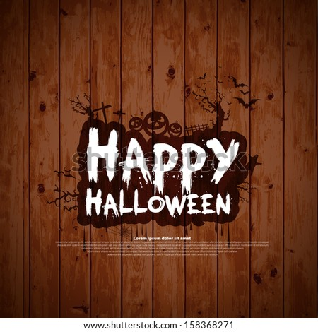 Happy Halloween sign and theme design on wooden background - vector background - stock vector