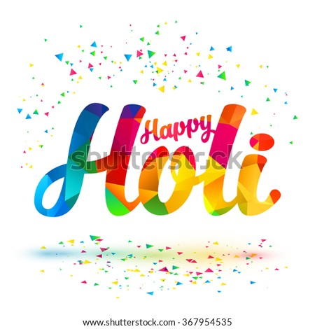 Happy Holi vector sign with colorful triangles pattern - stock vector