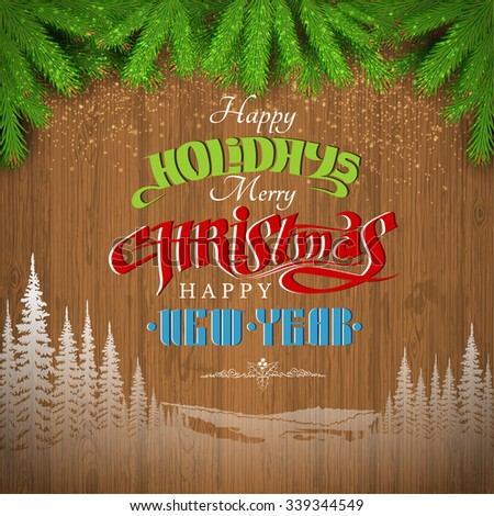 happy holiday lettering  and landscape silhouette on vintage wood background with fir tree branch  - stock vector