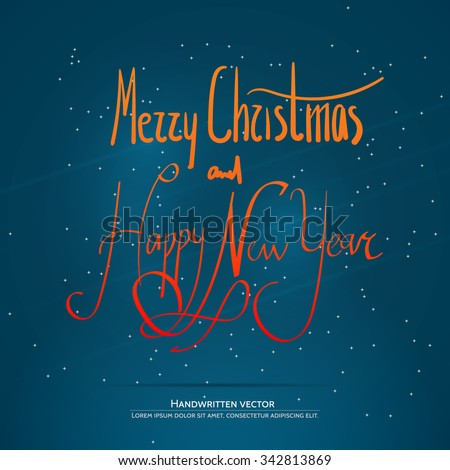 Happy holiday lettering. Handwritten vector calligraphy.  Handwritten vector calligraphy over blue background with snowflakes. - stock vector