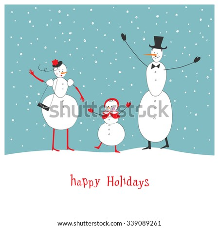 Happy Holidays Greeting Card. The family of snowmen. - stock vector