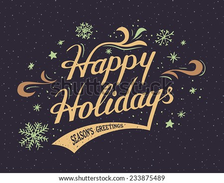 Happy Holidays hand-lettering vintage greeting card - stock vector
