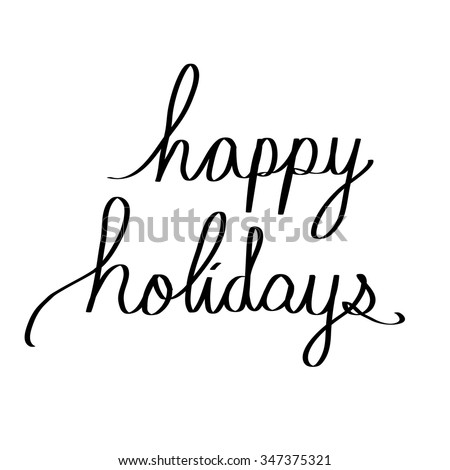 Happy holidays handwritten in isolated background - stock vector