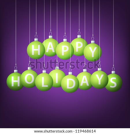 Happy Holidays hanging bauble card in vector format.