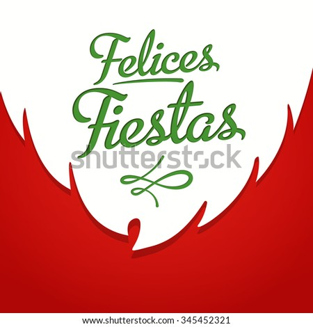 Happy Holidays in spanish card template with greetings on red background with white beard. Felices fiestas. Vector EPS 10. - stock vector