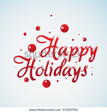 Happy Holidays Lettering - stock vector