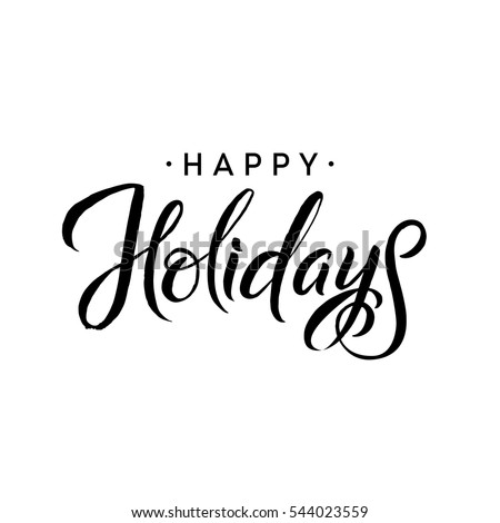 Happy Holidays. Merry Christmas Calligraphy Template. Greeting Card Black Typography on White Background. Vector Illustration Hand Drawn Lettering.