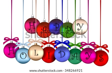 Happy Holidays on baubles text on a red ribbon hung - vector illustration eps 10. - stock vector