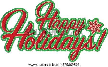 Happy holidays sign red snowflake illustration graphics