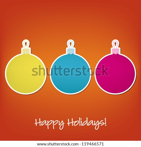 Happy Holidays sticker bauble card in vector format. - stock vector