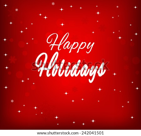 Happy Holidays vector illustration - stock vector