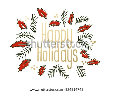 Happy Holidays vintage greeting card with jolly and christmas tree branches. Vector illustration
