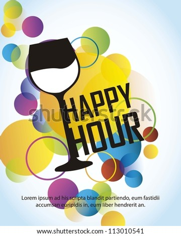 happy hour with cup over colorful circles over blue background. vector - stock vector