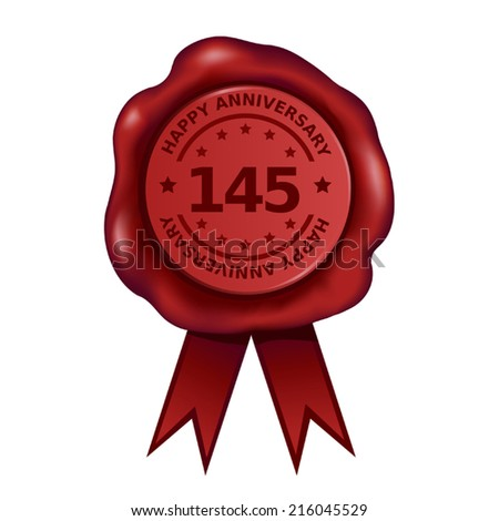 Happy Hundred Forty Fifth Anniversary Wax Seal - stock vector