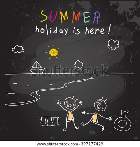 Happy Kids group of friends in summer vacation, playing at the beach, seaside. Travel, leisure vector illustration, chalk on blackboard sketch, doodle.  - stock vector