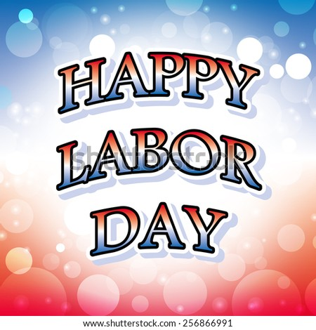 happy labor day america greeting card abstract celebration background vector illustration