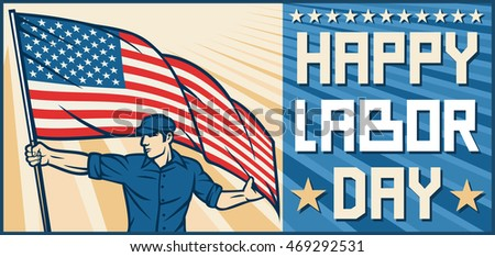 Happy Labor Day design (Worker holding a USA flag)