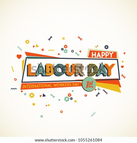 Happy labour day greeting card design stock vector 1055261084 happy labour day greeting card design with bold font and vivid shapes m4hsunfo