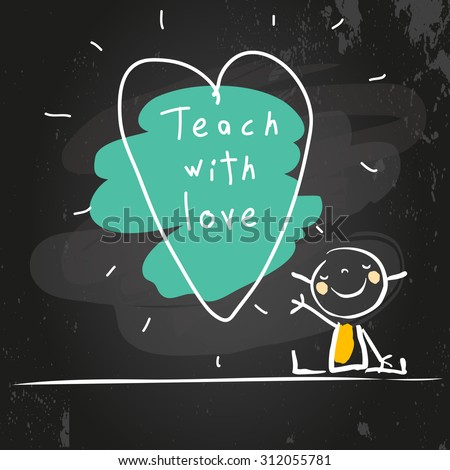 Happy little girl, with heart shape drawing and message. Chalk on blackboard hand drawn doodle style vector illustration. - stock vector