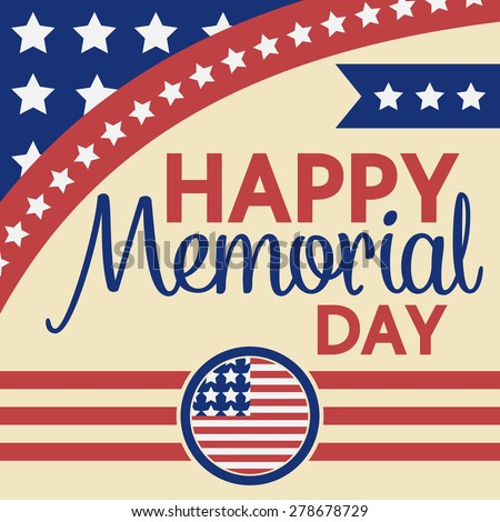Happy Memorial Day Greeting Card, Vector illustration - stock vector