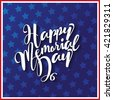Happy Memorial Day type design. EPS 10 vector. - stock vector