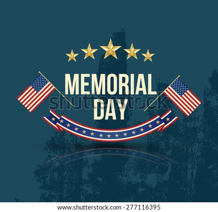Happy Memorial Day with texture, Stars  Stripes and flag. Vector illustration. - stock vector
