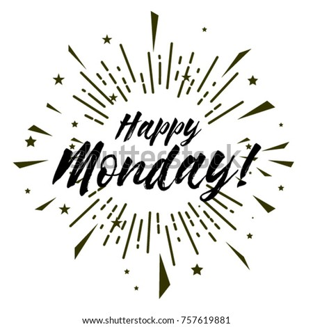 Happy monday beautiful greeting card poster stock vector 757619881 happy monday beautiful greeting card poster with calligraphy text m4hsunfo Image collections