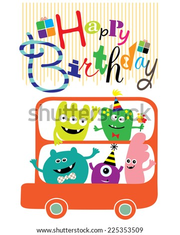 Happy Monsters on the Bus Birthday Card. Editable Vector illustration - stock vector