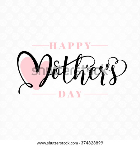 Happy Mother's Day Calligraphy Background - stock vector