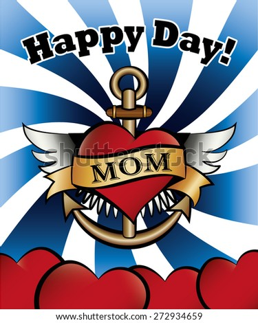 Happy Mother's Day card. With classic old school tattoo design. Suitable as birthday or greeting card. Vector draw scalable, with blue striped swirl background.