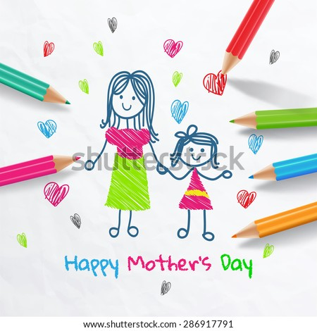 Happy Mother's Day.Draw With Colored Pencils - stock vector