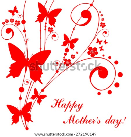 Happy Mother's Day! Greeting card. Celebration background with butterfly and place for your text. Vector Illustration - stock vector